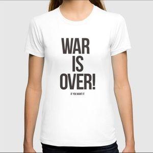 War Is Over Shirt
